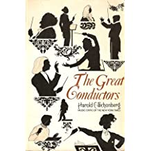 The Great Conductors by Schonberg, Harold C. (1967) Paperback
