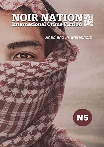 Noir Nation No 5 Jihad And Its Metaphors Kindle Edition By Eddie