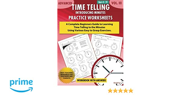 Advanced Time Telling - Introducing Minutes - Practice Worksheets ...