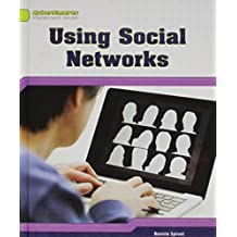 Using Social Networks (Cybersmarts: Staying Safe Online) by Bonnie Spivet (2012-01-30)