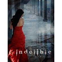 Indelible (The Yara Silva Trilogy Book 2)