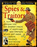 Spies and Traitors (Fact or Fiction)
