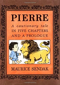 Pierre: A Cautionary Tale in Five Chapters and a Prologue 0590319450 Book Cover
