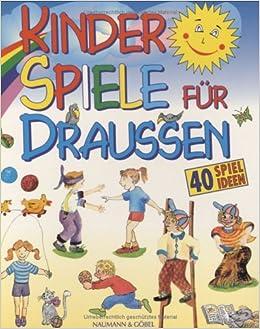 Kinderspiele Für Draussen Buch Und Zubehör 40 Spielideen Himmel