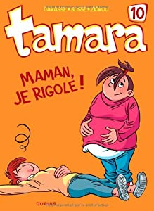 "Afficher ""Tamara n° 10 Maman, je rigole!"""