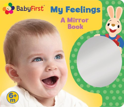 BabyFirst: My Feelings: A Look at Me Book (Mirror Book)