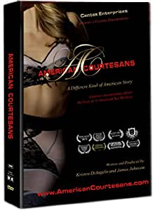 American Courtesans - A Feature Documentary about the Lives of American Sex Workers (DVD)