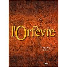 COFFRET L'ORFÈVRE T03 + CRAYONNÉS + 1 EX-LIBRIS