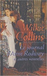 Le journal d'Anne Rodway et autres nouvelles, Collins, Wilkie (1824-1889)