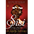 Sisi: Empress on Her Own: A Novel