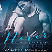 Never Is a Promise | Winter Renshaw