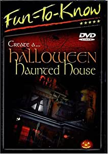 Fun To Know Create a Halloween Haunted House