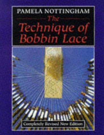 B.o.o.k The technique of bobbin lace R.A.R