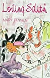 Loving Edith, Mary Tannen, 1574900269