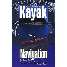 Fundamentals of Kayak Navigation, 3rd