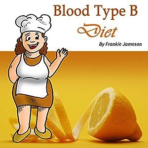 Blood Type B Diet Audiobook