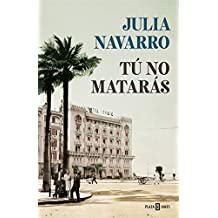 Tú no matarás (Spanish Edition)