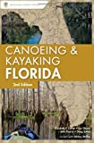 img - for Canoeing and Kayaking Florida (Canoe and Kayak Series) book / textbook / text book