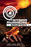 Storm Runners #3: Eruption - Audio