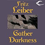 Gather Darkness | Fritz Leiber