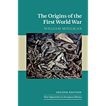 The Origins of the First World War