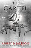img - for The Cartel 4: Diamonds are Forever (Urban Books) book / textbook / text book