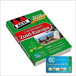Amazon.com: ACSI campinggids Zuid-Europa 2016: 2200 campings ...