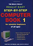The Really, Really, Really Easy Step-by-Step Computer Book, Robynn Hofmeyr and Gavin Hoole, 1868726827