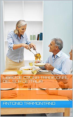 Amazon.com: libro de cocina tradicional del sur de Italia ...