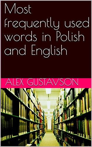 Download for free Most frequently used words in Polish and English