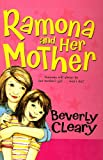 Ramona and Her Mother, Beverly Cleary, 0812427432