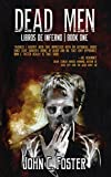 Image of Dead Men: Libros de Inferno: Book I