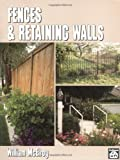 img - for Fences and Retaining Walls by William McElroy (1996-10-01) book / textbook / text book