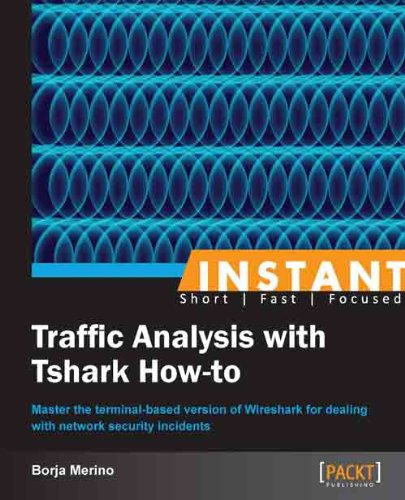 Instant Traffic Analysis with Tshark How-to Pdf