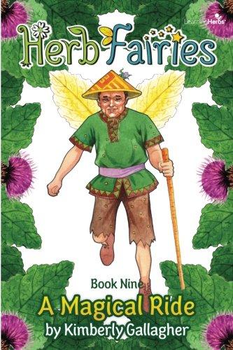 Download Herb Fairies Book Nine: A Magical Ride (Volume 9) pdf