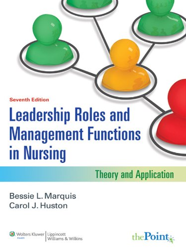 Download Leadership Roles and Management Functions in Nursing (Marquis, Leadership Roles and Management Functions in Nursing) Pdf