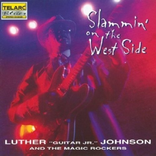 "CD : Luther ""Guitar Junior"" Johnson - Slammin On The West Side (CD)"