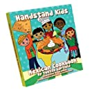 Handstand Kids / Child's Mexican Cookbook with Foreword by Aaron Sanchez