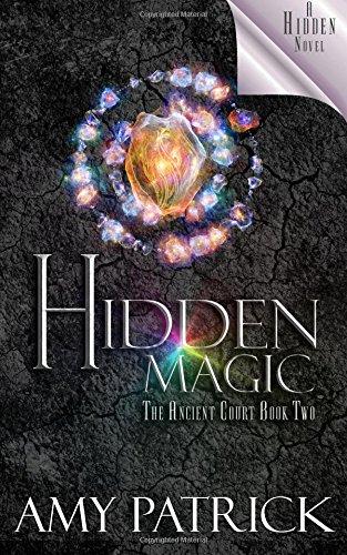 Hidden Magic - Hidden Magic (Ancient Court #2) (The Hidden Saga Book 8): A Hidden Novel (Volume 8)