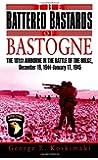 Battered Bastards of Bastogne: The 101st Airbourne