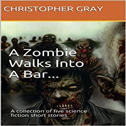 A Zombie Walks Into A Bar