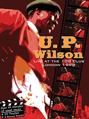 (Up Wilson - Live At the 100 Club,)