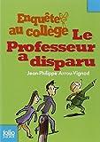 Professeur a Disparu (Folio Junior) (French Edition) by Arrou-Vignod, Jp (2007) Mass Market Paperback