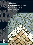 Las Competencias En La Programación De Aula: 262 (Grao - Castellano)
