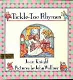 Tickle-Toe Rhymes, Joan Knight, 0531057739
