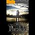 Tempo Paralelo (Série Snake Stories Livro 1)