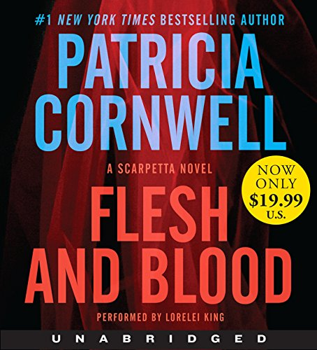 Flesh and Blood Low Price CD: A Scarpetta Novel