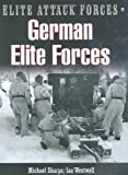German Elite Forces, Michael Sharpe, 0785823255