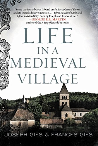 Life in a Medieval Village (Information About Castles In The Middle Ages)