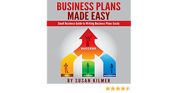 Amazoncom Business Plan Howto Guide In Writing Business Plans  Amazoncom Business Plan Howto Guide In Writing Business Plans Easily  Audible Audio Edition Susan Kilmer John Shelton Provident Wellness  Books